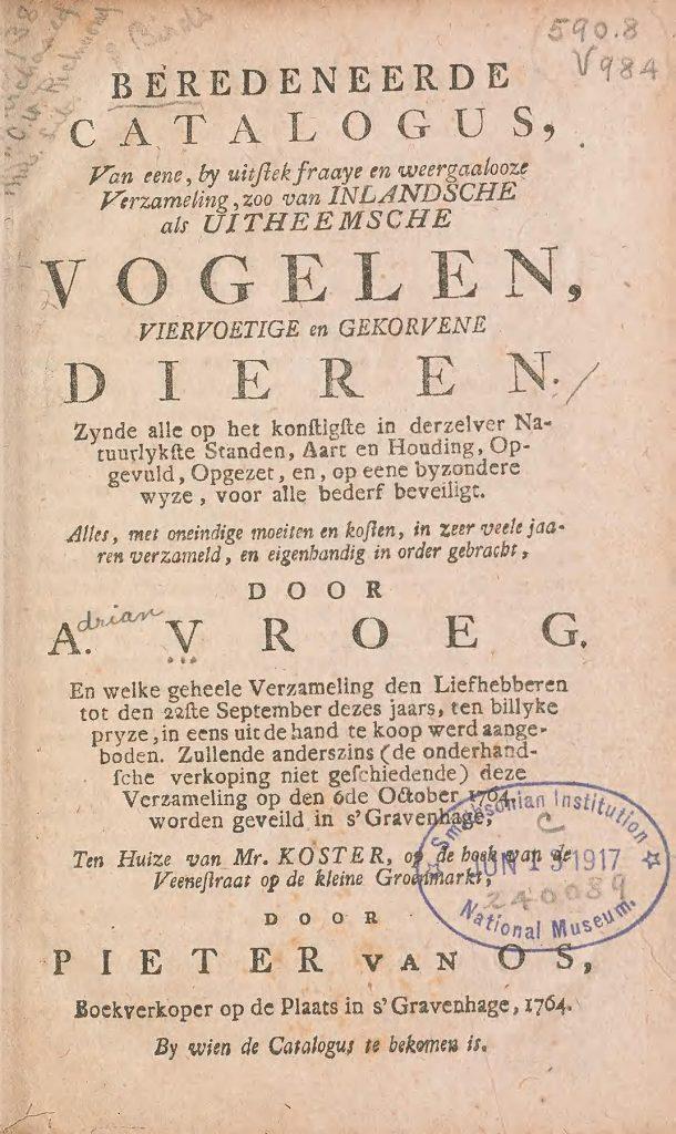 Title page Beredeneerde catalogus van eene, by uitstek fraaye en weergaalooze verzameling, zoo van inlandsche als uitheemsche vogelen, viervoetige en gekorvene dieren.