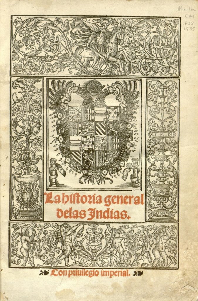 "Illustrated title page of ""Historia general de las Indias"""