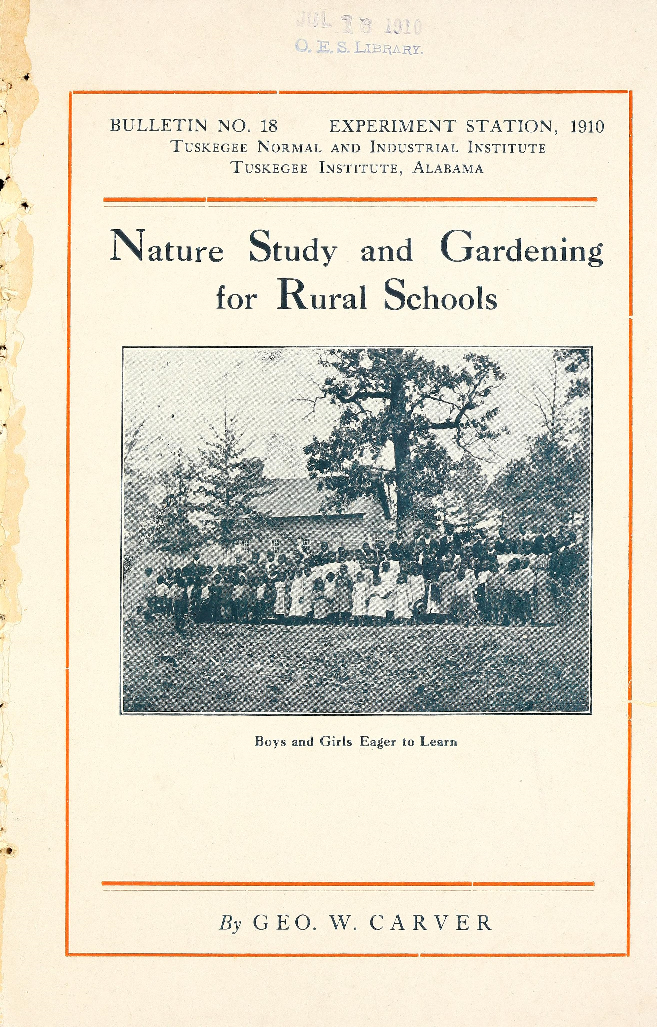 Title Page: Nature Study and Gardening for Rural Schools by George Washington Carver, Biodiversity Heritage Library, Public Domain
