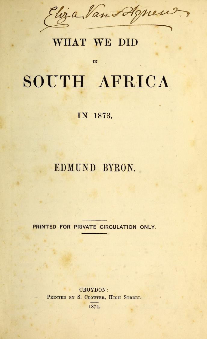 """Title page of """"What we did in South Africa in 1873""""."""