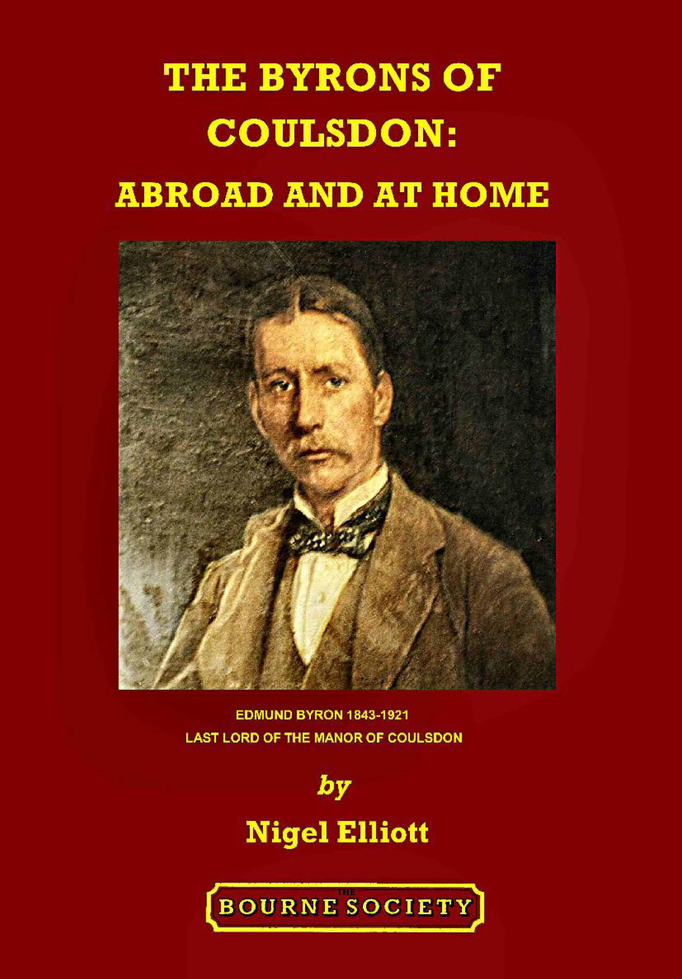 Red book cover with title in yellow, The Byrons of Coulsdon: Abroad and at Home.